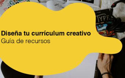 Diseña tu currículum creativo. Guía de recursos.